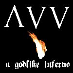 A Godlike Inferno - Ancient VVisdom