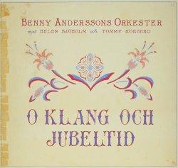 O klang och jubeltid - Benny Anderssons Orkester
