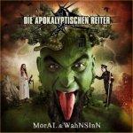 Moral und Wahnsinn - Apokalyptischen Reiter