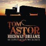 Highway Dreams - 40 Diesel-Country-Songs - Tom Astor