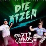 Party Chaos - Atzen