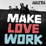 Make Love Work - Auletta