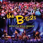 With The Wild Crowd! - B-52