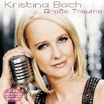 Große Träume - Kristina Bach