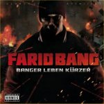 Banger leben kürzer - Farid Bang