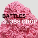 Gloss Drop - Battles