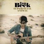 Superficial Animal - Tom Beck