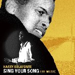 Sing Your Song - The Music - Harry Belafonte