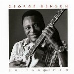 Guitar Man - George Benson