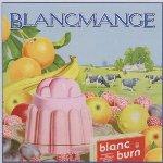 Blanc Burn - Blancmange