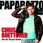 Paparazzo - Live im Circus Krone - Chris Boettcher