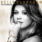 Stronger - Kelly Clarkson