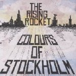 Colours Of Stockholm - Rising Rocket