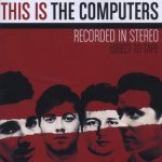 This Is The Computers - Computers