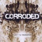 Exit To Transfer - Corroded