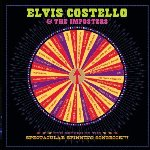 The Return Of The Spectacular Spinning Songbook - {Elvis Costello} + the Impostors