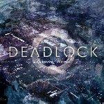 Bizarro World - Deadlock