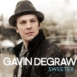 Sweeter - Gavin DeGraw