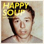 Happy Soup - Baxter Dury