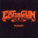 Runner - Eat The Gun