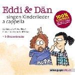 Eddi + Dän singen Kinderlieder a cappella - Eddi + Dän