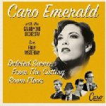 Deleted Scenes From The Cutting Room Floor - Live From Amsterdam - Caro Emerald