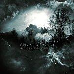 Until Fear No Longer Defines Us - Ghost Brigade