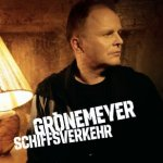 Schiffsverkehr - Herbert Grönemeyer