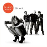 Bel Air - Guano Apes