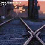 Live Rails - Steve Hackett