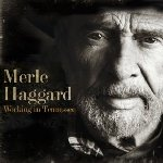 Working In Tennessee - Merle Haggard