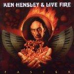 Faster - {Ken Hensley} + Live Fire