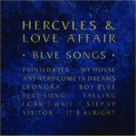 Blue Songs - Hercules And Love Affair