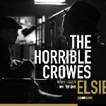 Elsie - Horrible Crowes