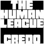 Credo - Human League