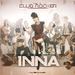 I Am The Club Rocker - Inna