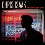 Beyond The Sun - Chris Isaak