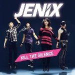 Kill The Silence - Jenix