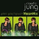 Geliebt-gelacht-geweint - MegaMix - Claudia Jung