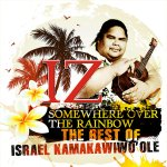 Somewhere Over The Rainbow - The Best Of Israel Kamakawiwo
