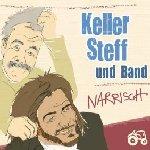 Narrisch - {Keller Steff} + Band