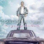 Das ganz große Glück - Marco Kloss