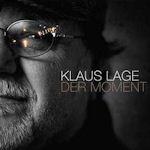 Der Moment - Klaus Lage