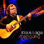 Alleingang - Solo-Tour Live - Klaus Lage