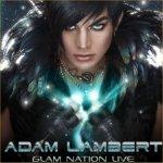 Glam Nation Live - Adam Lambert
