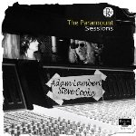 The Paramount Sessions - {Adam Lambert} + {Steve Cooke}