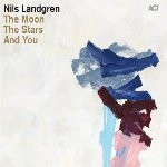 The Moon, The Stars And You - Nils Landgren