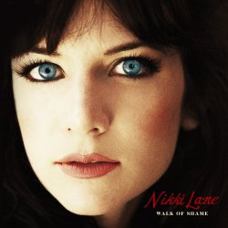 Walk Of Shame - Nikki Lane