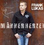 Männerherzen - Frank Lukas