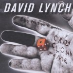 Crazy Clown Time - David Lynch